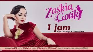 Cover images Zaskia Gotik - 1 Jam (Official Audio Video)