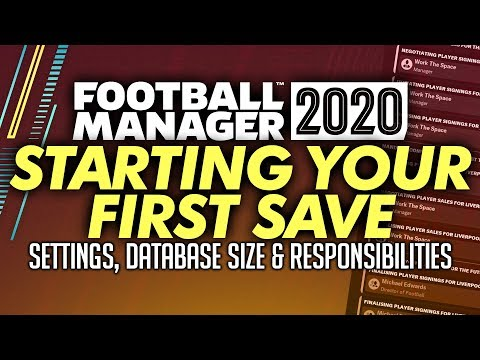 Football Manager 2020 Starting Your First Save Game - Tips And Tricks | FM20 Gameplay