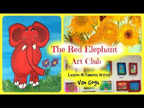 Red Elephant Art Club- Art Lessons for kids, How to paint a sunflower,  Lesson #1  Van Gogh