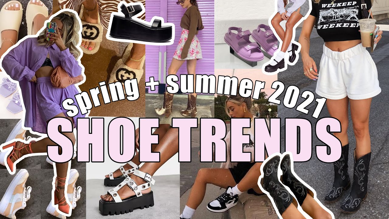 2021 Spring and Summer Shoe Trends + How To Style | Sneakers, Sandals, Loafers