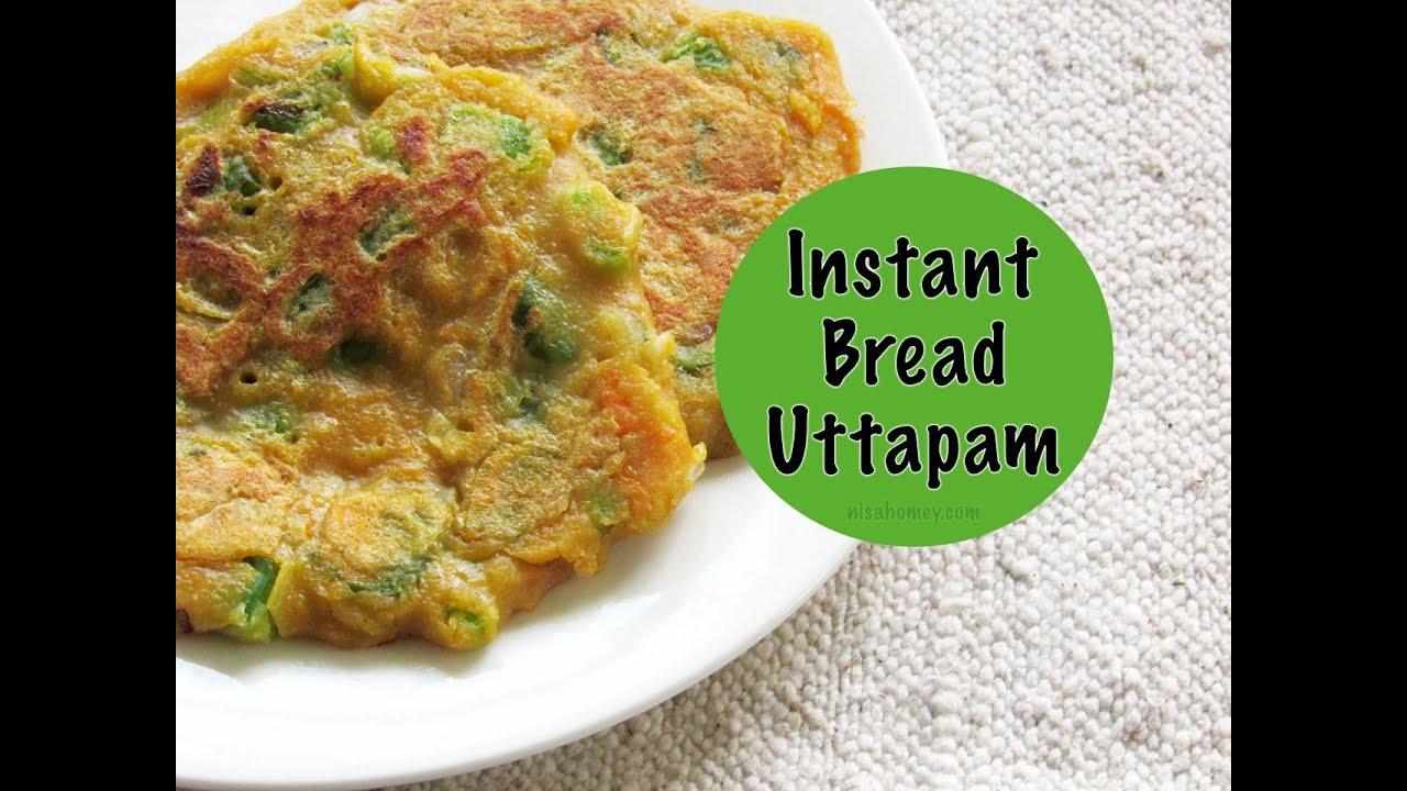 Bread uttapam instant uttapam recipe healthy indian breakfast bread uttapam instant uttapam recipe healthy indian breakfast recipes nisa homey youtube forumfinder Images