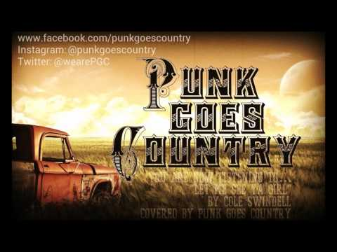 "Cole Swindell - ""Let Me See Ya Girl"" Cover by Punk Goes Country"