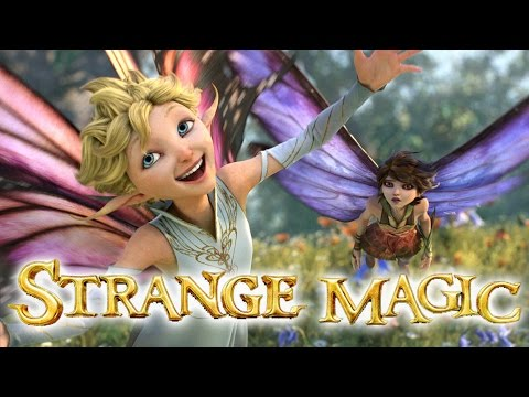 Strange Magic | Fairies, Awesome Music, & Girls Kicking Butt! from YouTube · Duration:  2 minutes 18 seconds