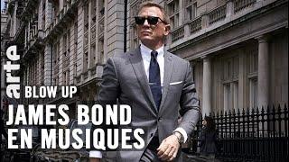 James Bond en musiques - Blow Up - ARTE