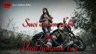 Suci Dalam Debu_Ukulele Version(Cover Yudi Funtastic Two) Lirik Lagu MP3