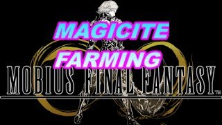 Mobius Final Fantasy - Where & How to Farm Magicite!  How to hit 20k Cap