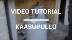 Kämppävideo - Kaasupullo