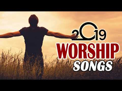 Best Praise and Worship Gospel  2019 - Top 100 Best Christian Gospel Songs Of All Time
