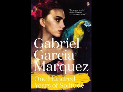 Pdf One Hundred Years Of Solitude Marquez 2014 Youtube