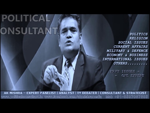 AK MISHRA - POLITICAL ANALYST | EXPERT TV PANELIST & DEBATER