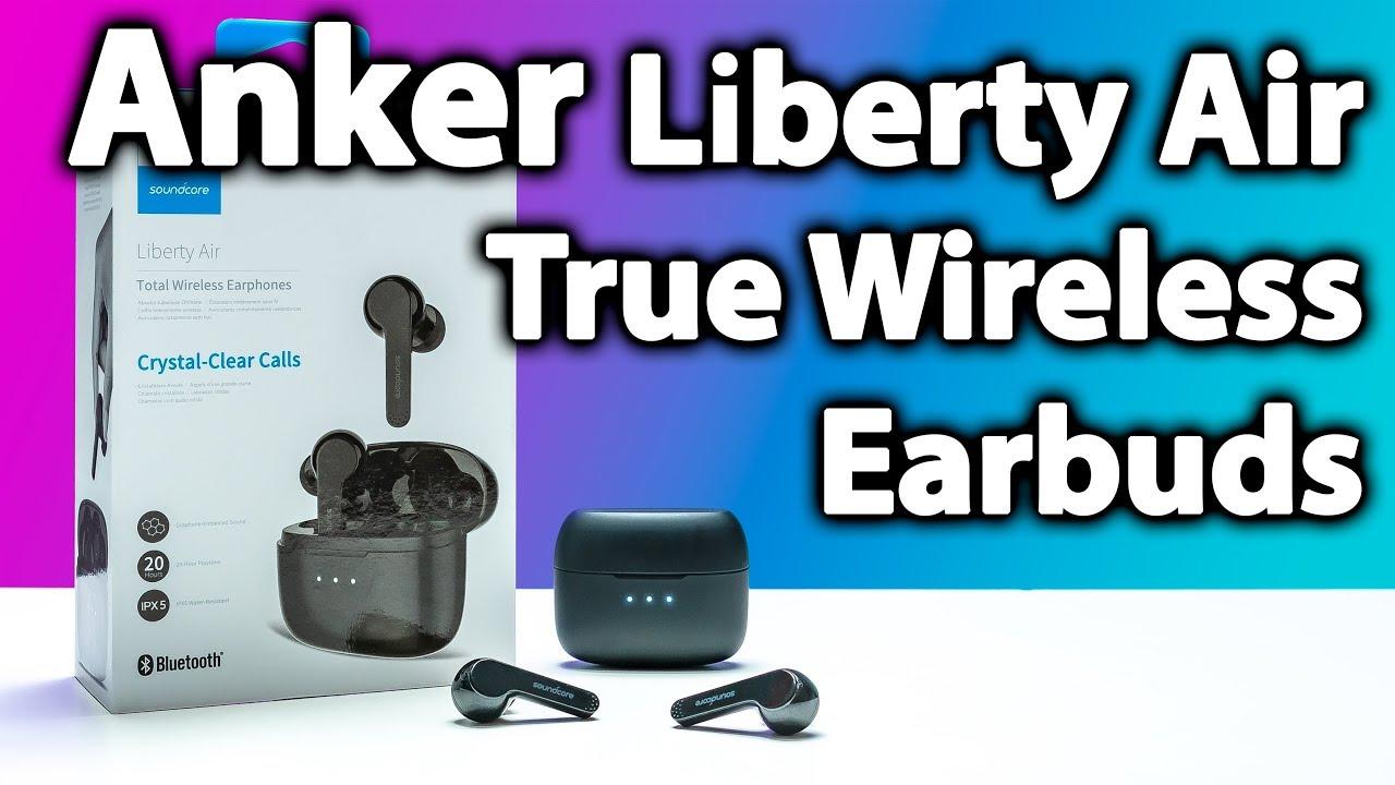 2b799fd49b2 Anker SoundCore Liberty Air True Wireless Review - Best Under 100 ...