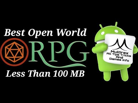 Top 10 Offline Open World Action RPG Games For Android  Less Than 100 MB With Download Links