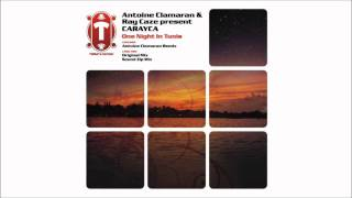 Antoine Clamaran & Ray Caze Present Carayca - One Night In Tunis (Sound Zip Mix) [TUMBATA]