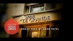 Hotel LE Grande   Mumbai   Sneak Peek