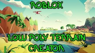 ROBLOX | How to use Low Poly Terrain Creator