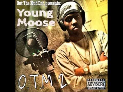 Young Moose - How would u carry it (O.T.M. 2)