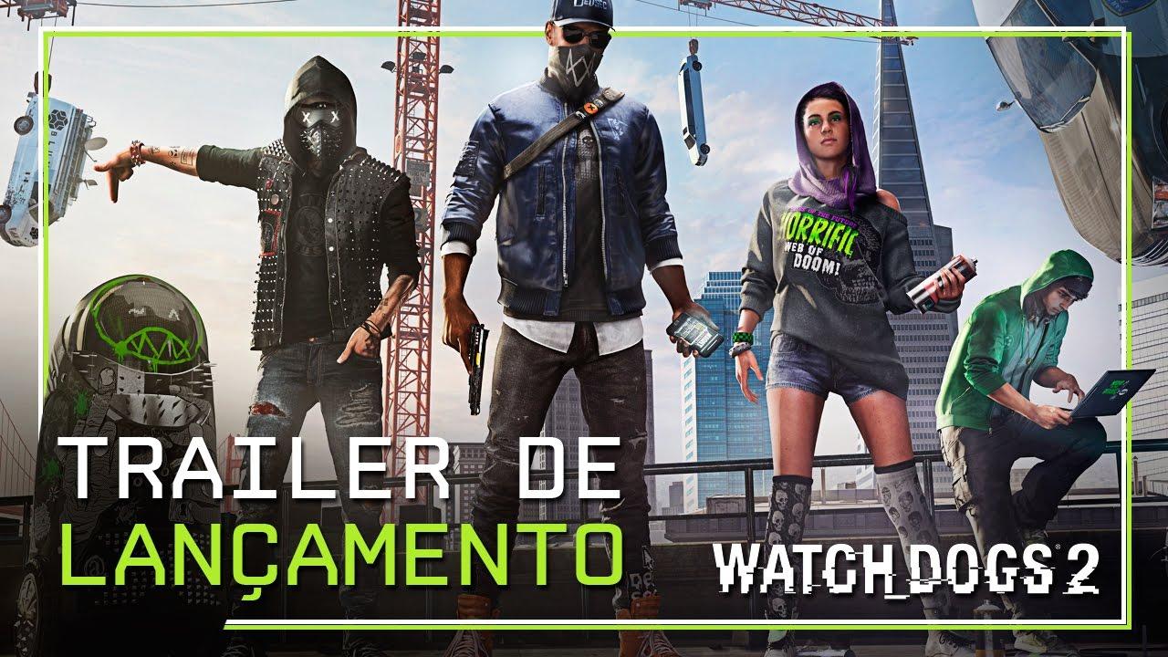 Watch Dogs 2 - Trailer de lançamento (DUBLADO)