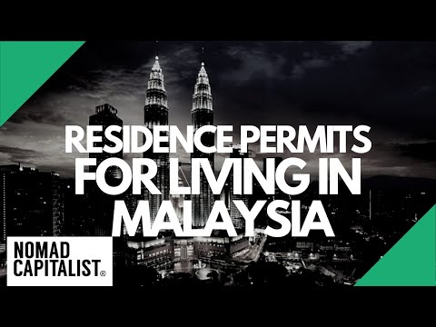 Residence Permits for Living in Malaysia