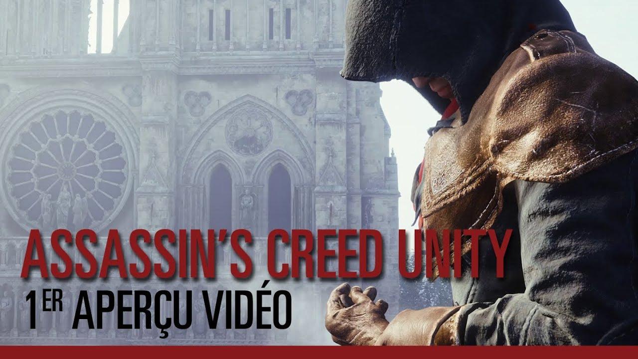 Assassin's Creed Unity - Premier aperçu vidéo