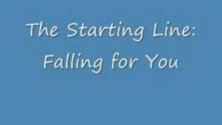 The Starting Line: Falling for You
