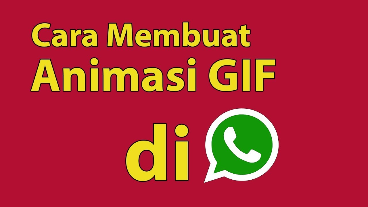Cara Membuat Animasi Gif Di Whatsapp Youtube