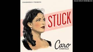 caro-emerald - stuck (kiwistar-chupahoops-edit-remix)