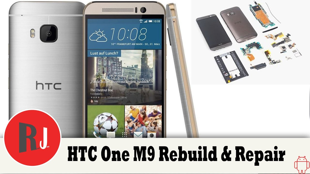 Download HTC One M9 Tear down Rebuild by Quick Fix