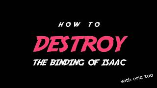 THE GAME DELETED MY SAVE FILE | How to DESTROY The Binding of Isaac