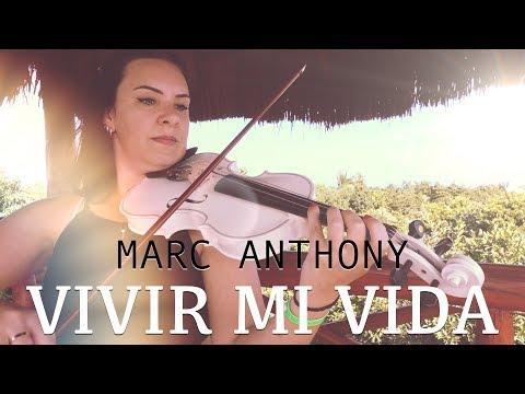 Vivir Mi Vida  Marc Anthony for violin and piano