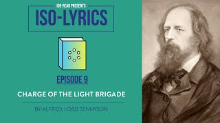 Iso-Lyrics: Charge of the Light Brigade by Alfred, Lord Tennyson (GCSE Poetry Revision)