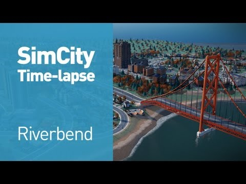 SimCity Time-Lapse — Riverbend (1080p)