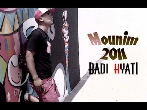 Mounim 2011 Badi Hyati The best music