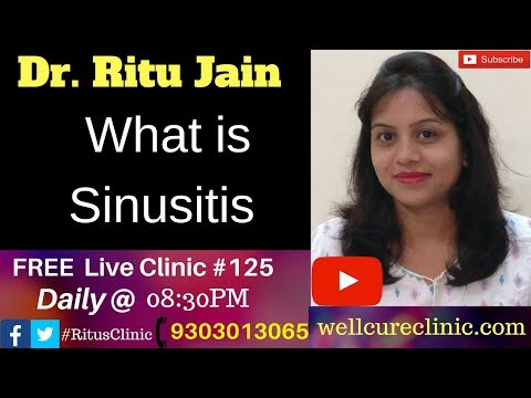 What Is Sinusitis? Dr.Ritu's Live Clinic#125