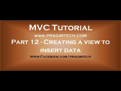 Part 12  Creating a view to insert data using mvc