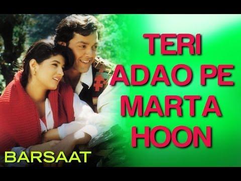 Teri Adao Pe Marta Hoon - Video Song | Barsaat | Bobby Deol & Twinkle Khanna | Kumar S & Alka Y