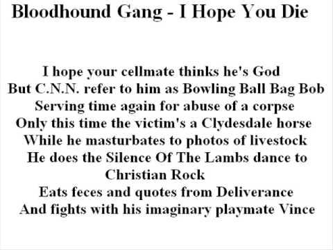 """Bloodhound Gang - I Hope You Die"" With Lyrics"