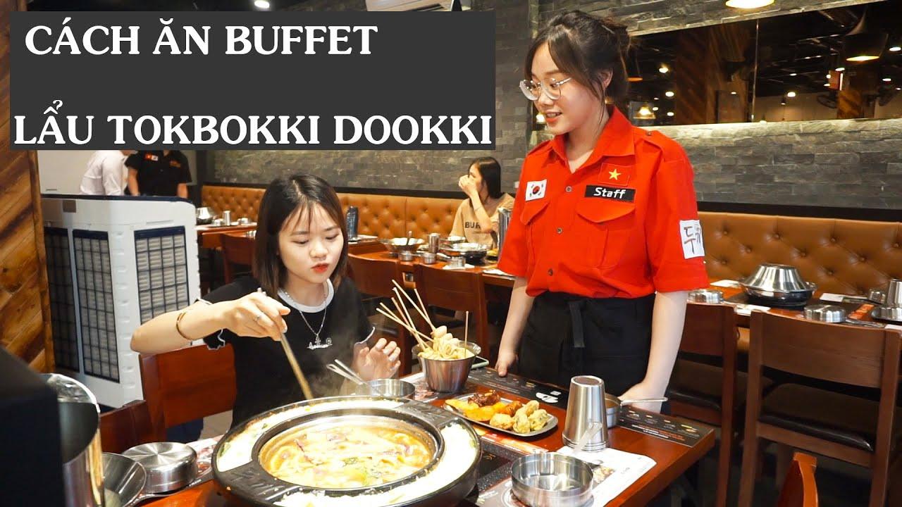 Cách Ăn Buffet Lẩu Tokbokki Dookki Chuẩn Xác Nhất