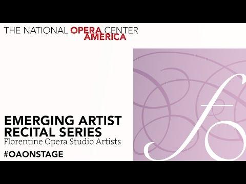 Emerging Artist Recital Series: Florentine Opera Studio Artists