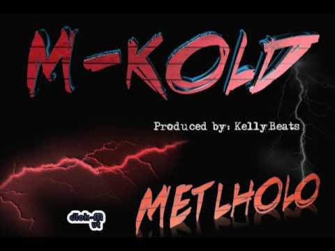 M-kold_ 'Metlholo' single (African Hip Hop)