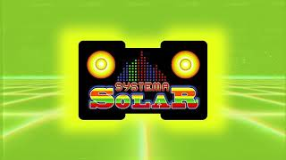 Ya Veras (Karaoke) - Systema Solar