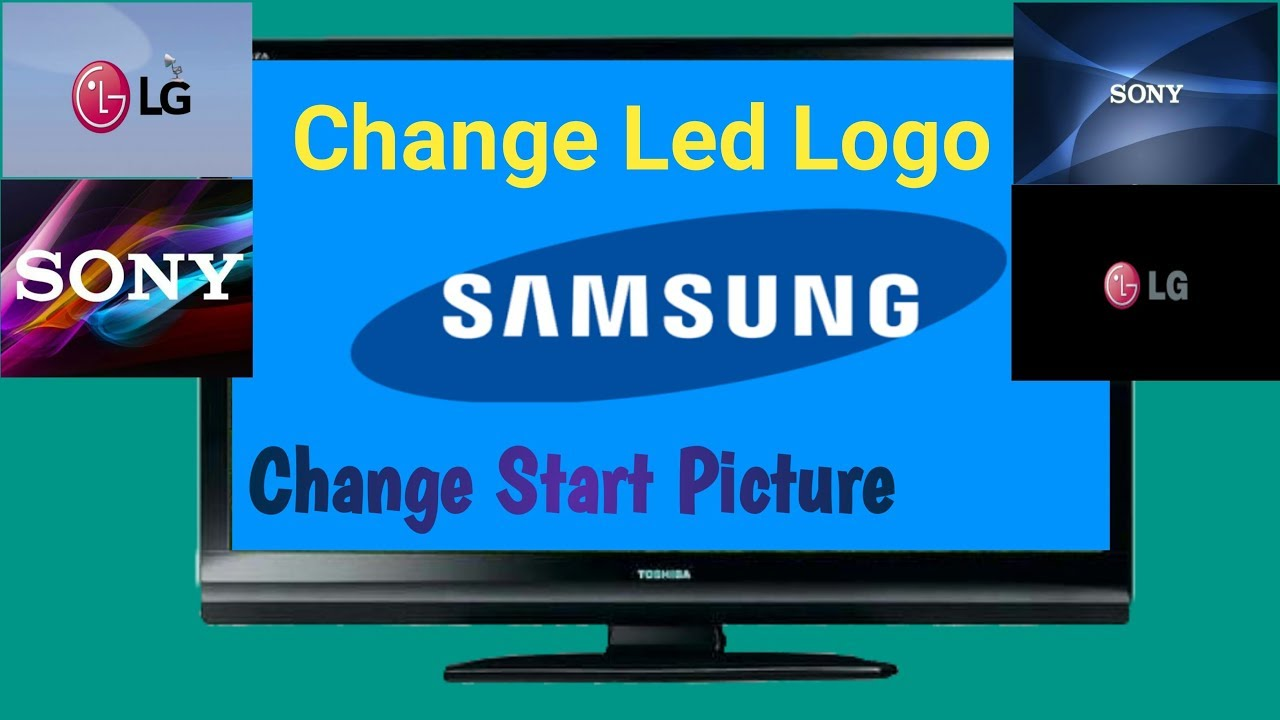 How To Change Logo Picture On All Lcd Led Tv Youtube