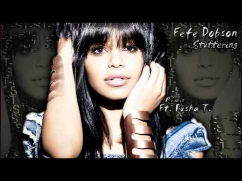 Fefe Dobson - Stuttering (Ft Pusha T. Remix)