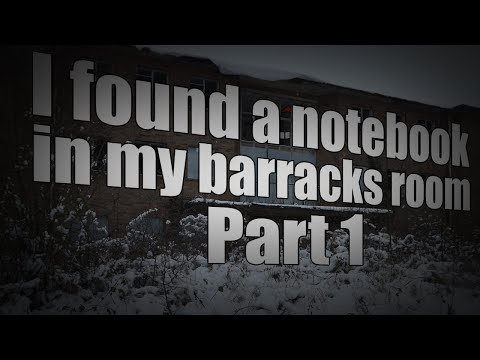 I found a notebook in my barracks room. ~ Part 1 ~ By scared_sailor1790 ~ Sir Ayme