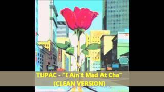 """Tupac - """"I Ain"""