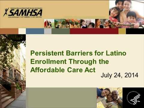 Persistent Barriers for Latino Enrollment Through the Affordable Care Act