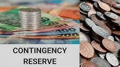 Contingency Reserve : Emergency Fund : Unforeseen Events