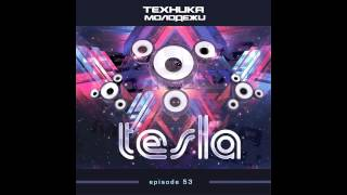 Technique of Youth by Tesla #53