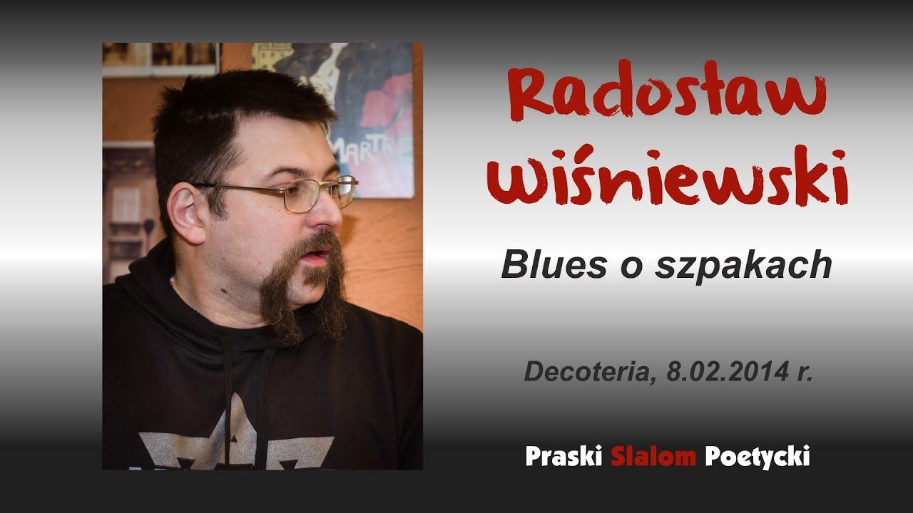 Radek Wiśniewski Blues O Szpakach Salon Literacki