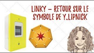 NEUTRALISER LINKY & SYMBOLE  DE YANN LIPNICK