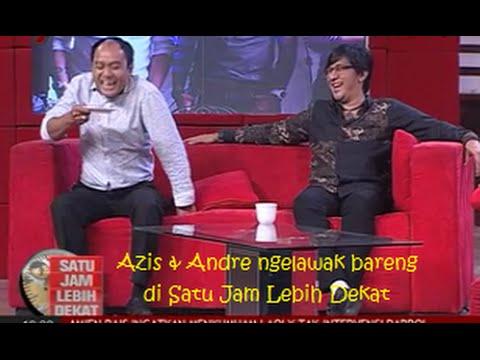 Video Lawak, Satu Jam Lebih Dekat Bersama Andre Taulany Dan Azis Gagap